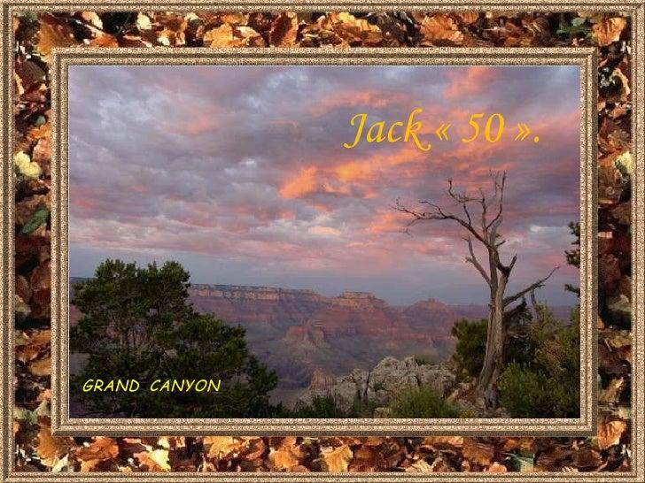 GRAND  CANYON Jack «50».