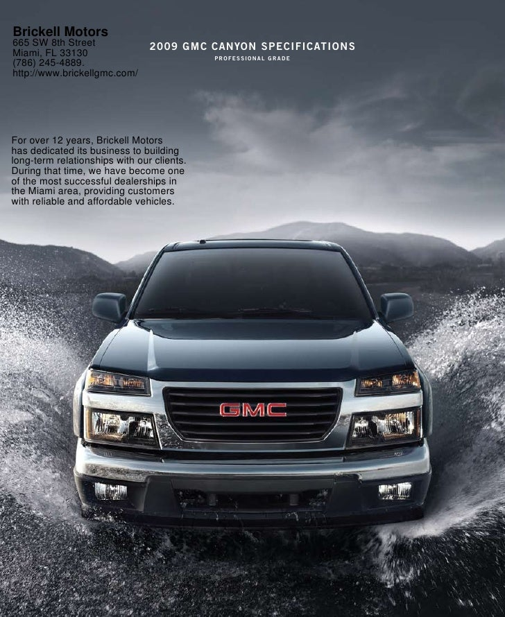 Brickell Motors 665 SW 8th Street               2009 gmc canYon specificaTions Miami, FL 33130                            ...