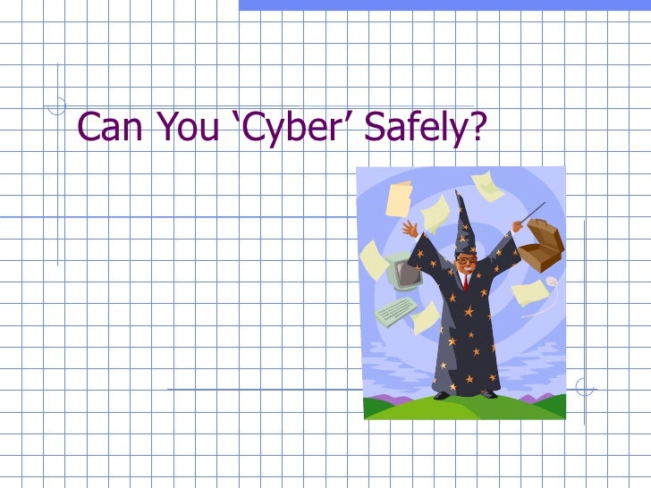 Can You 'Cyber' Safely?