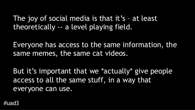 Can You Do It In The Dark? Making Your Social Media Accessible Slide 3