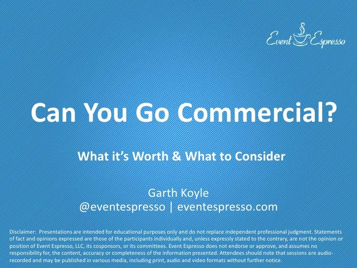 Can You Go Commercial?                            What it's Worth & What to Consider                                      ...