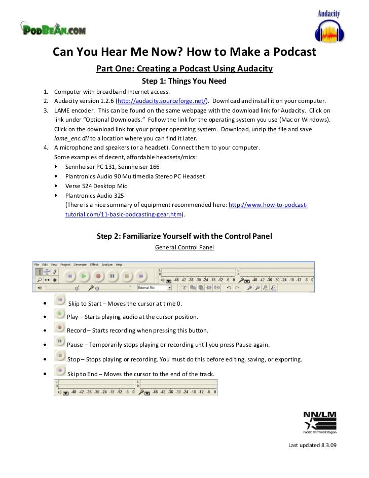 Can You Hear Me Now? How to Make a Podcast                    Part One: Creating a Podcast Using Audacity                 ...