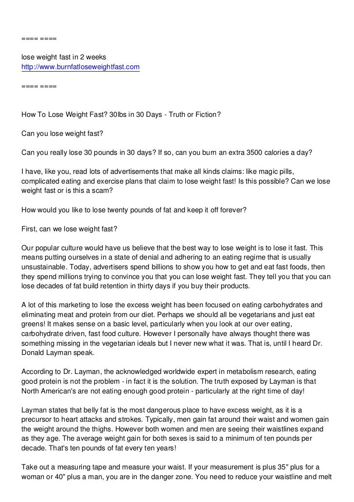 ==== ====lose weight fast in 2 weekshttp://www.burnfatloseweightfast.com==== ====How To Lose Weight Fast? 30lbs in 30 Days...