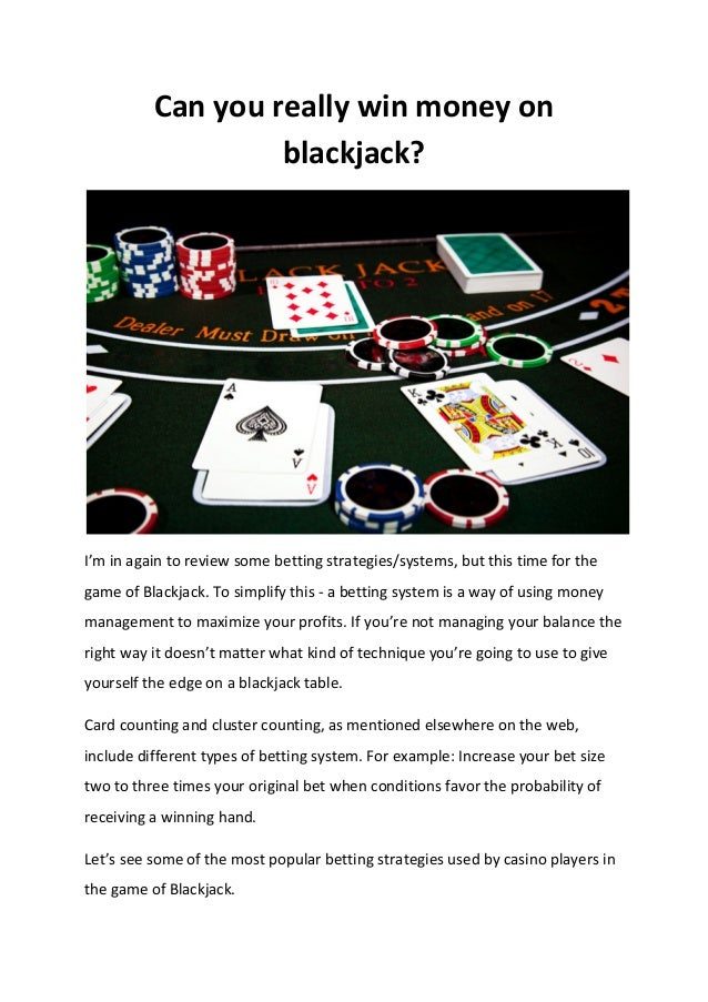 How to maximize winning in blackjack how to take mods off of mount roulette