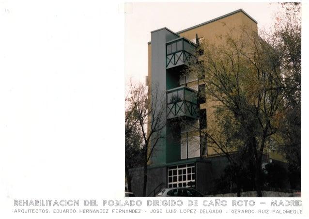 Rehabilitación Integral de 1.602 viviendas en el Poblado Dirigido de Caño Roto en Madrid