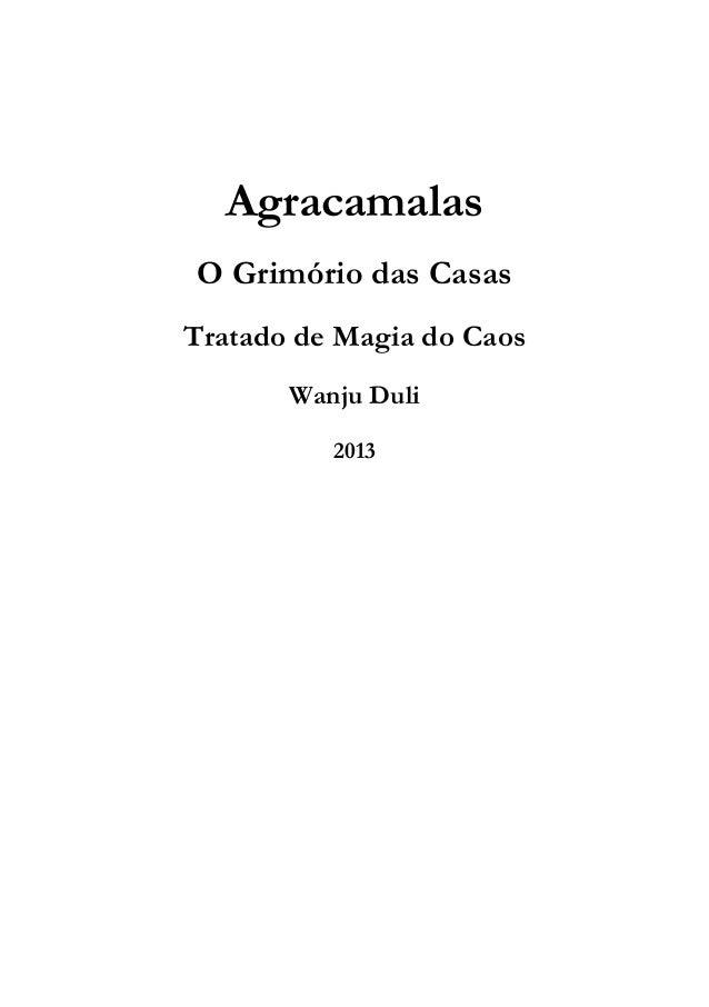 Agracamalas O Grimório das Casas Tratado de Magia do Caos Wanju Duli 2013