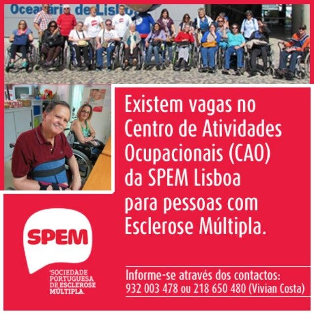 Existem vagas no Centro de Atividades Ocupacionais da SPEM Lisboa