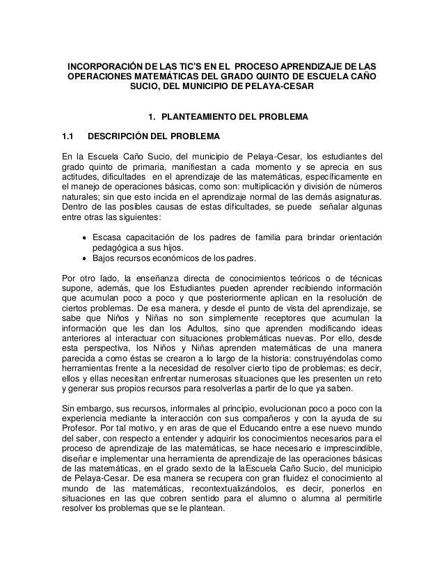 INCORPORACIÓN DE LAS TIC'S EN EL PROCESO APRENDIZAJE DE LAS OPERACIONES MATEMÁTICAS DEL GRADO QUINTO DE ESCUELA CAÑO SUCIO...