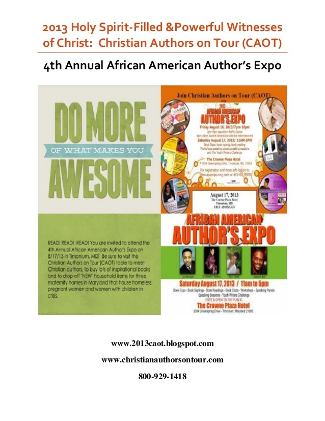 2013 Holy Spirit-Filled &Powerful Witnesses of Christ: Christian Authors on Tour (CAOT) 4th Annual African American Author...