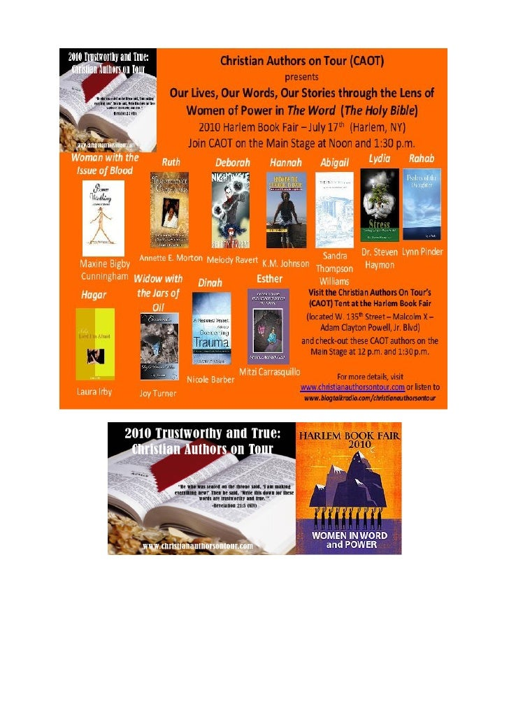 2010 Trustworthy and True: Christian Authors on Tour (CAOT)                  2010 Harlem Book Fair Program Schedule       ...