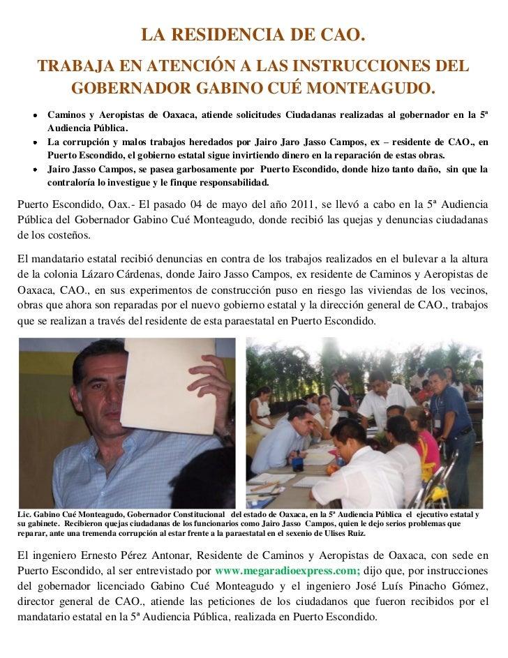 LA RESIDENCIA DE CAO.     TRABAJA EN ATENCIÓN A LAS INSTRUCCIONES DEL        GOBERNADOR GABINO CUÉ MONTEAGUDO.        Cami...