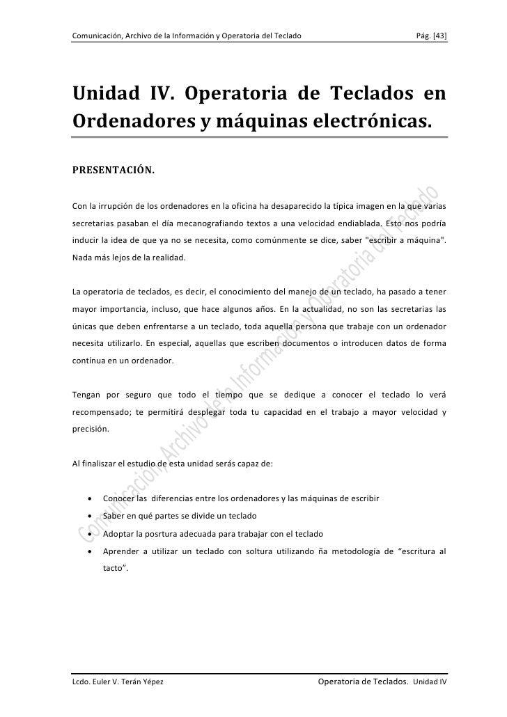 Comunicación, Archivo de la Información y Operatoria del Teclado                            Pág. [43]Unidad IV. Operatoria...