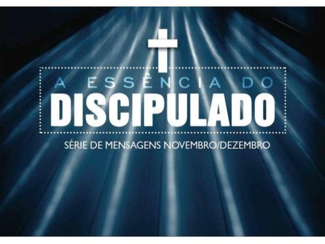 A Essência do Discipulado - Cap. 1 - Marcelo - AbrigoR15