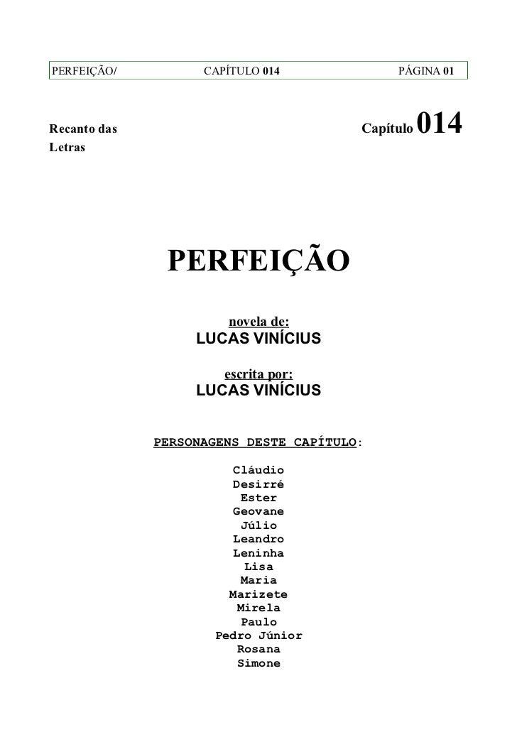 PERFEIÇÃO/          CAPÍTULO 014             PÁGINA 01Recanto das                             Capítulo   014Letras        ...