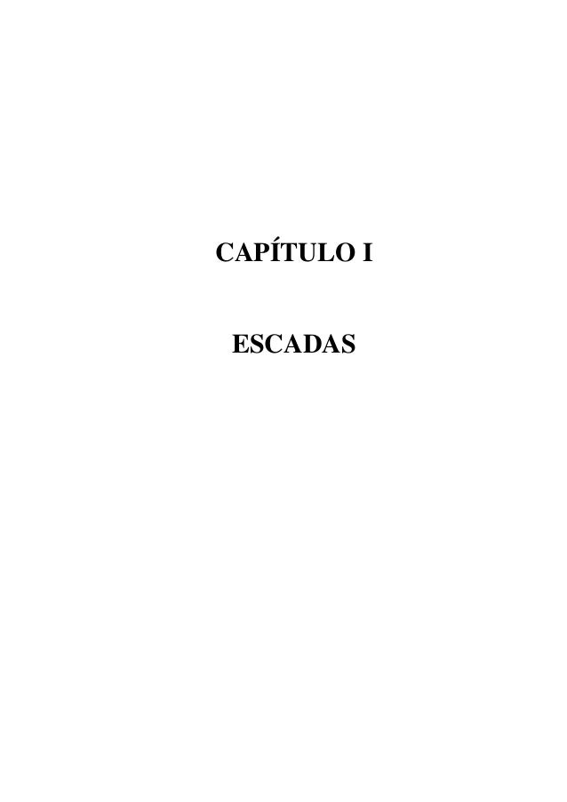 CAPÍTULO I ESCADAS