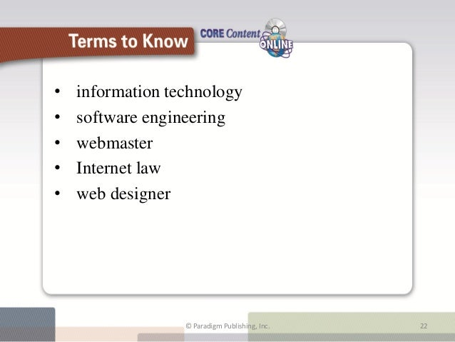 •   information technology•   software engineering•   webmaster•   Internet law•   web designer                          T...