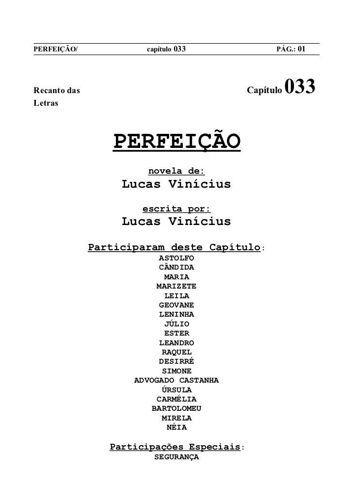 PERFEIÇÃO/             capítulo 033               PÁG.: 01Recanto das                                 Capítulo   033Letras...
