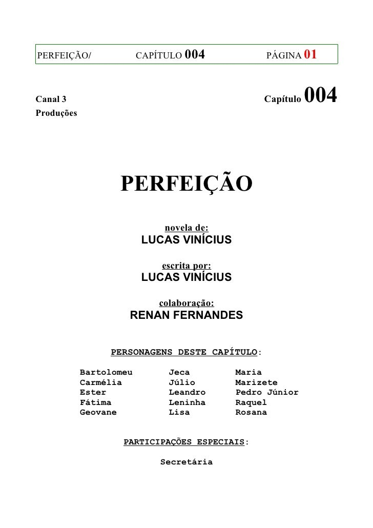 PERFEIÇÃO/               CAPÍTULO 004            PÁGINA 01Canal 3                                          Capítulo   004P...