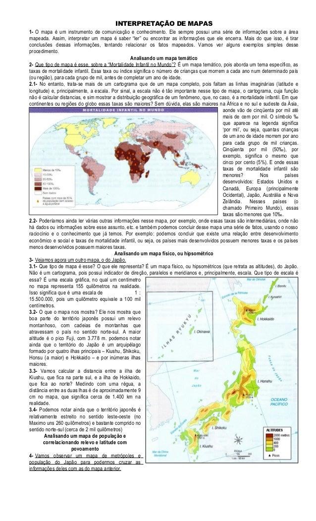 INTERPRETAÇÃO DE MAPAS 1- O mapa é um instrumento de comunicação e conhecimento. Ele sempre possui uma série de informaçõe...