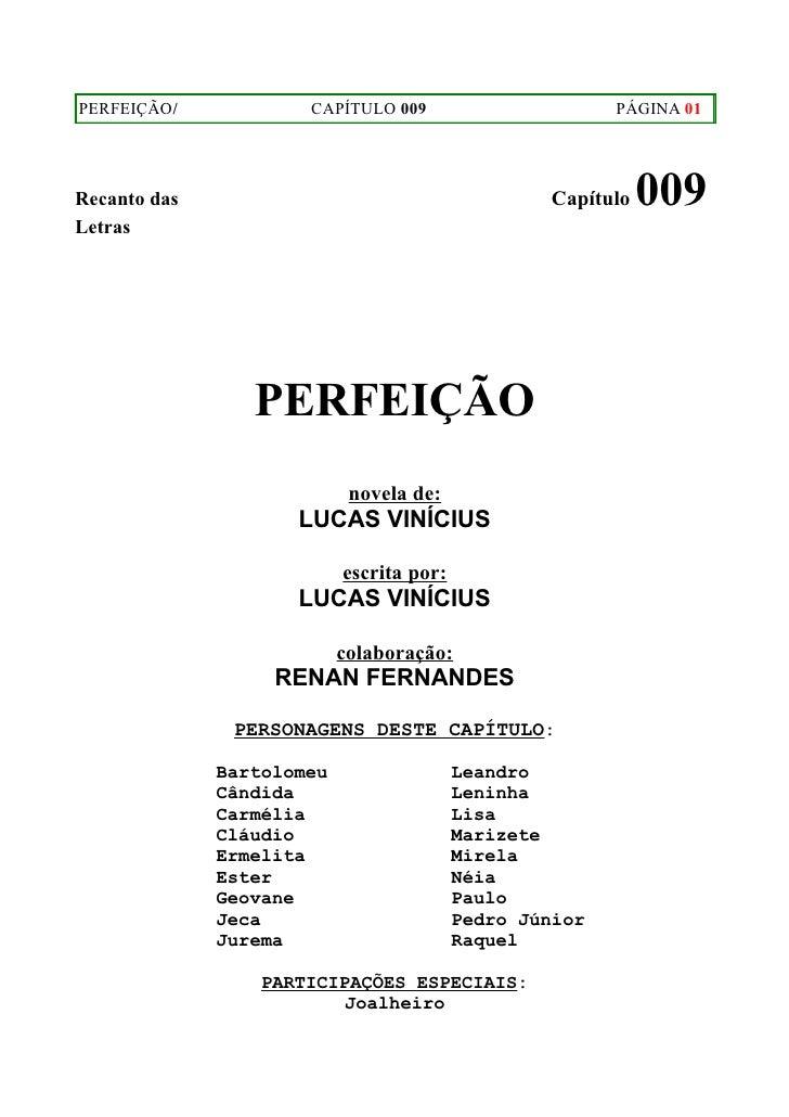 PERFEIÇÃO/            CAPÍTULO 009                       PÁGINA 01Recanto das                                        Capít...