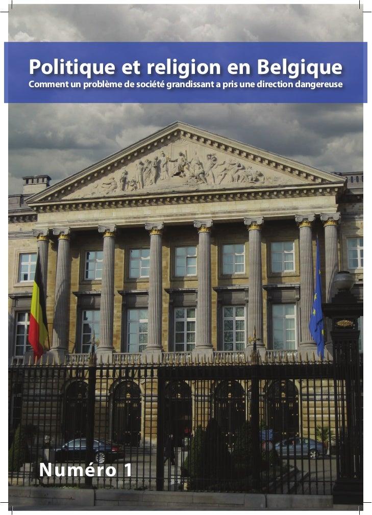 Politique et religion en BelgiqueComment un problème de société grandissant a pris une direction dangereuse  Numéro 1