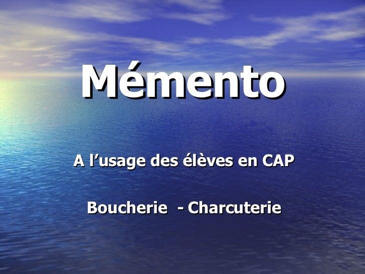 Mémento A l'usage des élèves en CAP Boucherie  - Charcuterie
