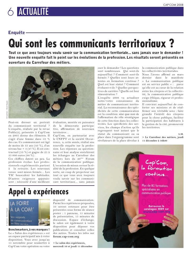 CAP'COM 2008                        6 ACTUALITÉ                            Enquête                             Qui sont le...