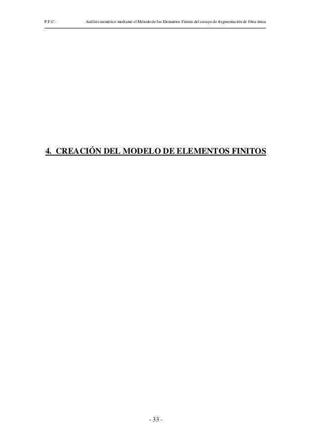 P.F.C.   Análisis numérico mediante el Método de los Elementos Finitos del ensayo de fragmentación de fibra única4. CREACI...
