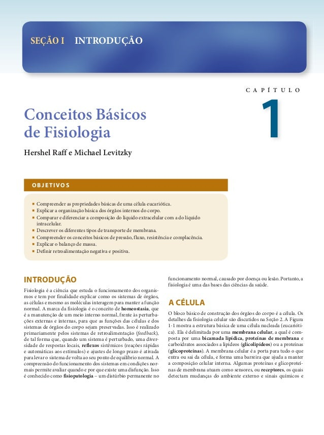 C A P Í T U L O SEÇÃO I INTRODUÇÃO Hershel Raff e Michael Levitzky Conceitos Básicos de Fisiologia 1 INTRODUÇÃO Fisiologia...