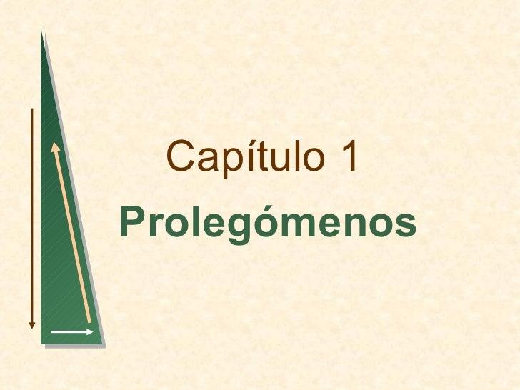Capítulo 1Prolegómenos
