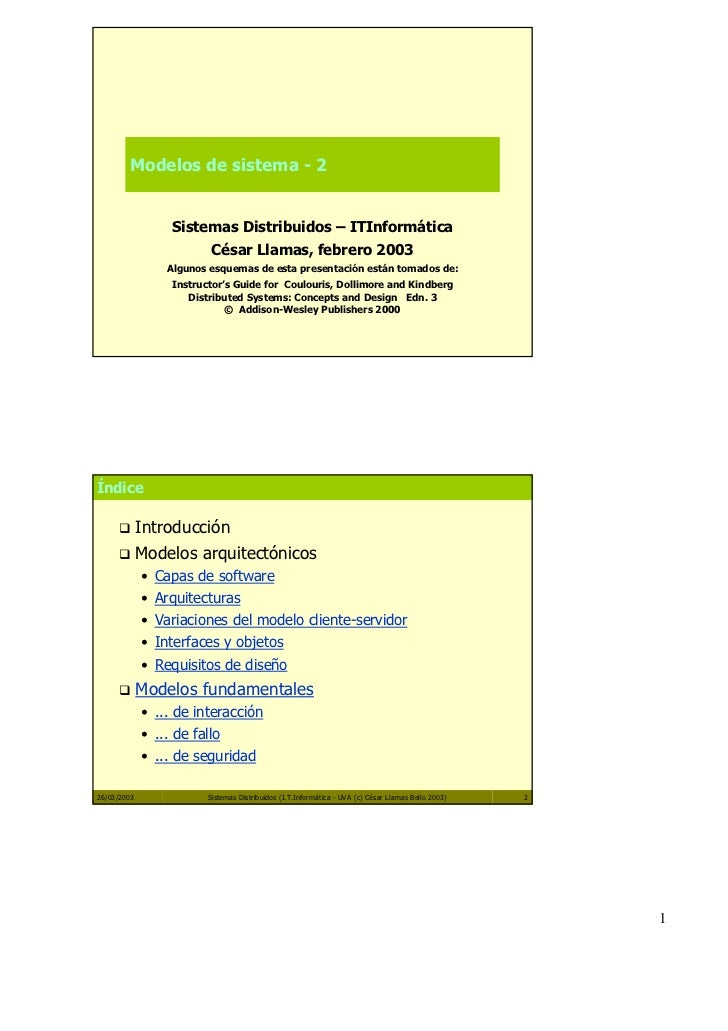 Modelos de sistema - 2                  Sistemas Distribuidos – ITInformática                          César Llamas, febre...