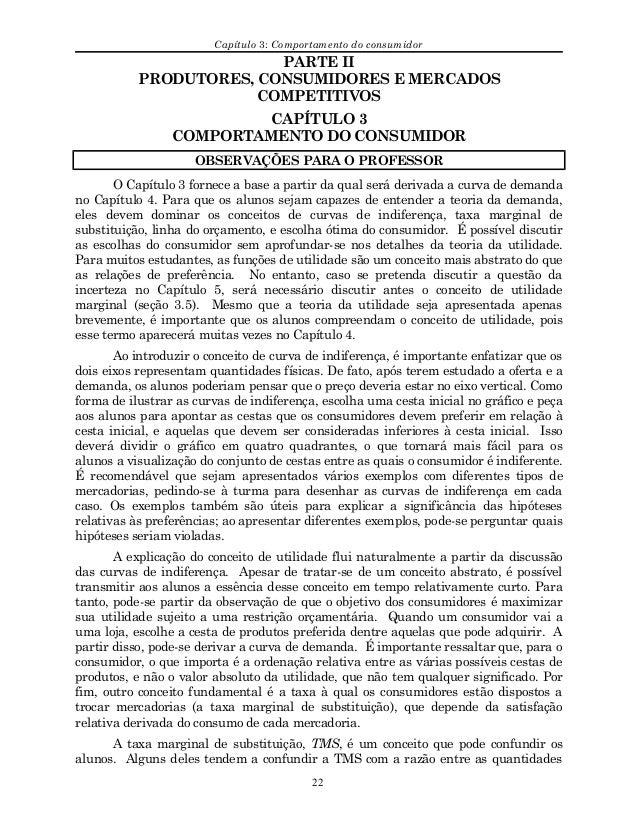 Capítulo 3: Comportamento do consumidor PARTE II PRODUTORES, CONSUMIDORES E MERCADOS COMPETITIVOS CAPÍTULO 3 COMPORTAMENTO...