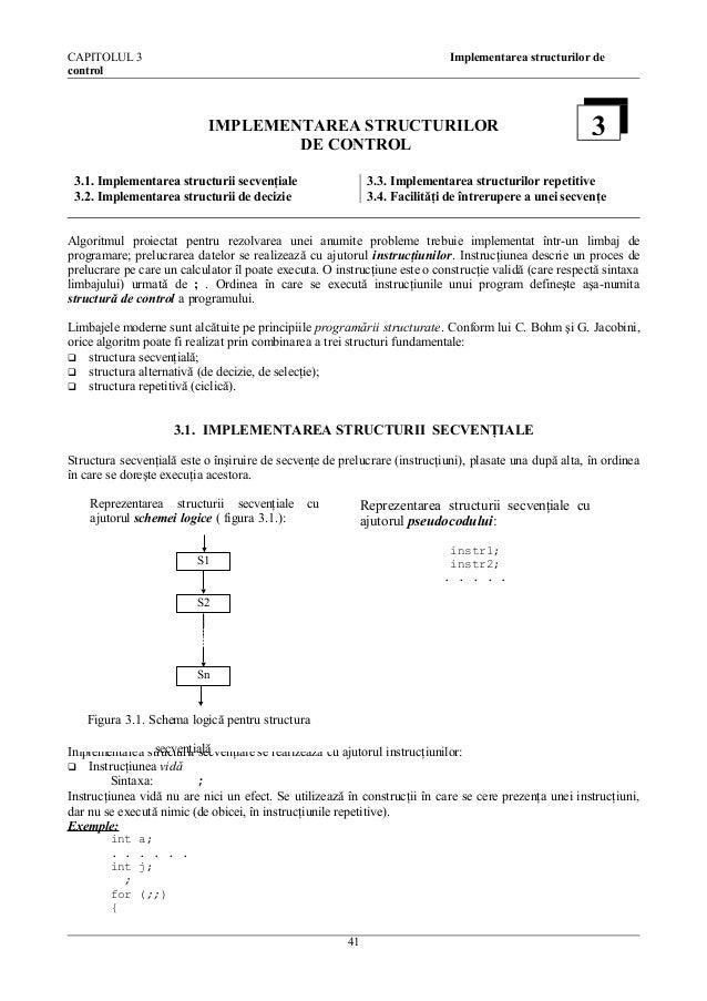 CAPITOLUL 3 control  Implementarea structurilor de  IMPLEMENTAREA STRUCTURILOR DE CONTROL 3.1. Implementarea structurii se...