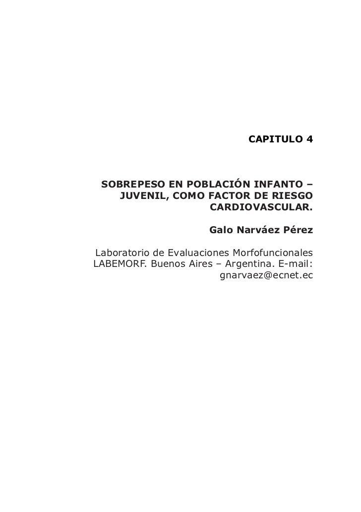CAPITULO 4     SOBREPESO EN POBLACIÓN INFANTO –     JUVENIL, COMO FACTOR DE RIESGO                   CARDIOVASCULAR.      ...