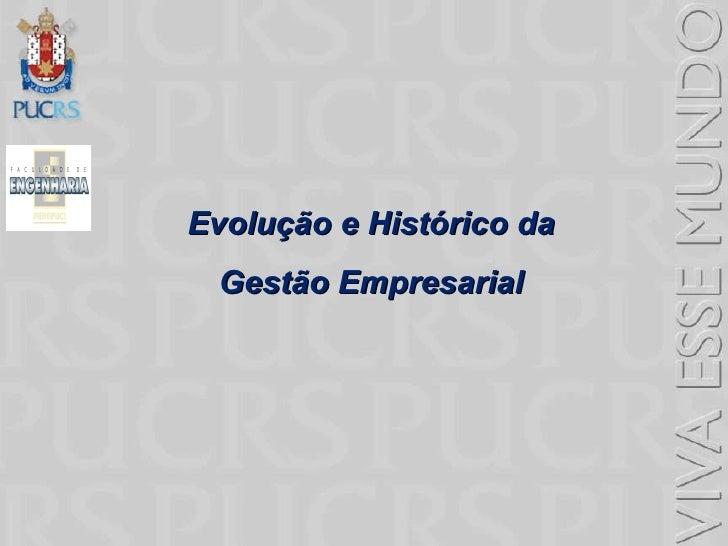 Evolução e Histórico da  Gestão Empresarial