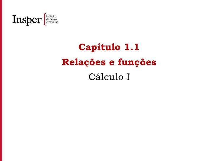 Capítulo 1.1 Relações e funções Cálculo I