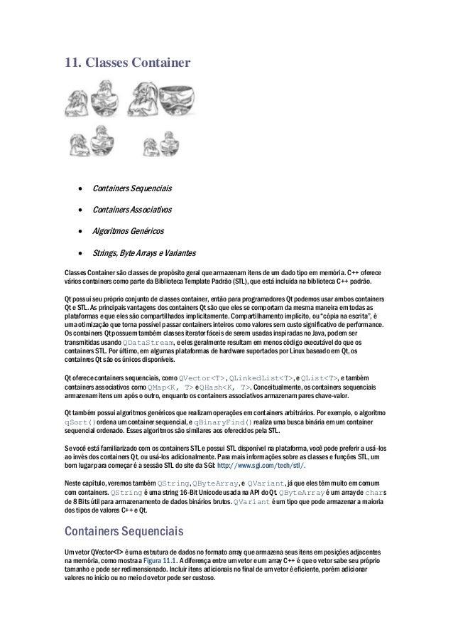 11. Classes Container  Containers Sequenciais  Containers Associativos  Algoritmos Genéricos  Strings, Byte Arrays e V...