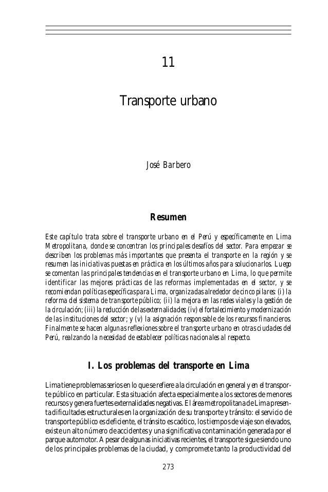 11 Transporte urbano José Barbero Resumen Este capítulo trata sobre el transporte urbano en el Perú y específicamente en L...