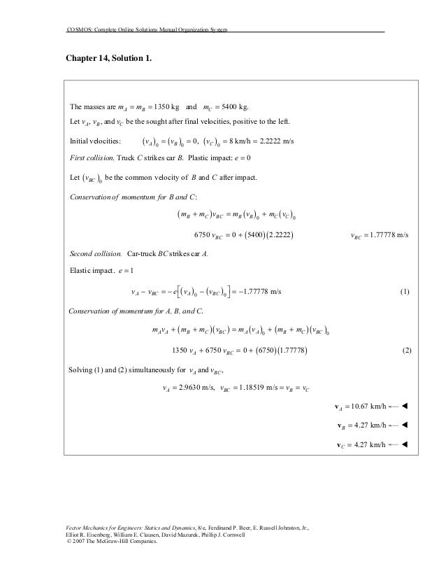COSMOS: Complete Online Solutions Manual Organization SystemVector Mechanics for Engineers: Statics and Dynamics, 8/e, Fer...