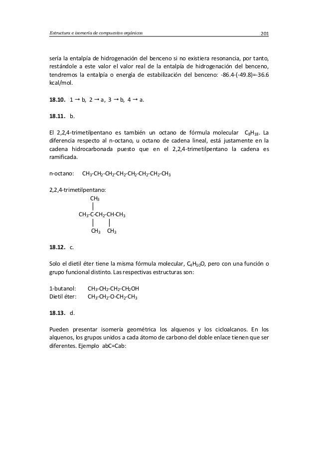 Estructura e isomería de compuestos orgánicos 201 sería la entalpía de hidrogenación del benceno si no existiera resonanci...