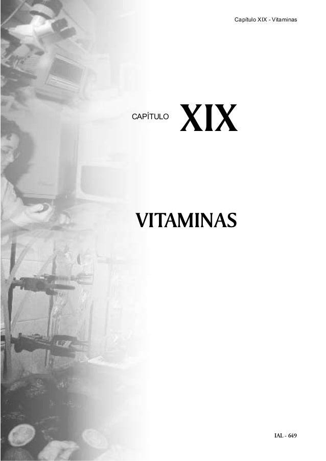 IAL - 649 VITAMINAS XIXCAPÍTULO Capítulo XIX - Vitaminas