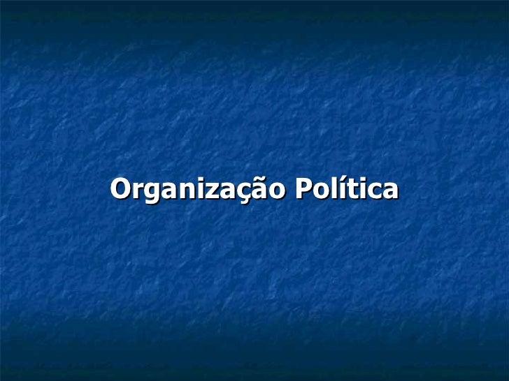 Organização Política