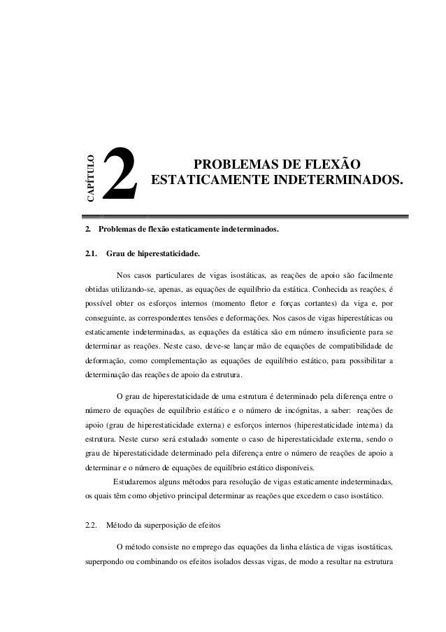 CAPÍTULO 2 PROBLEMAS DE FLEXÃO ESTATICAMENTE INDETERMINADOS. 2. Problemas de flexão estaticamente indeterminados. 2.1. Gra...