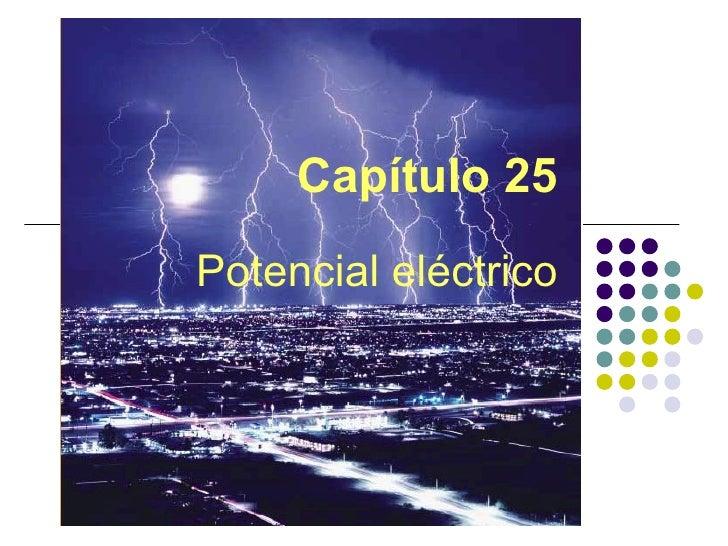 Capítulo 25 Potencial eléctrico