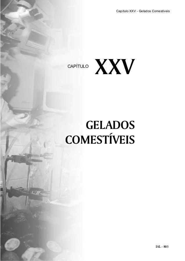 IAL - 803 GELADOS COMESTÍVEIS XXVCAPÍTULO Capítulo XXV - Gelados Comestíveis