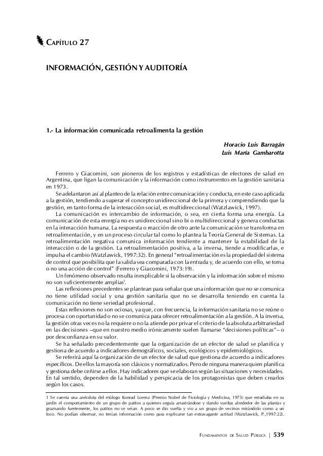 FUNDAMENTOS DE SALUD PÚBLICA   539 CAPÍTULO 27 INFORMACIÓN, GESTIÓN Y AUDITORÍA 1.- La información comunicada retroaliment...