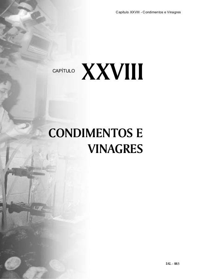 IAL - 883 CONDIMENTOS E VINAGRES XXVIIICAPÍTULO Capítulo XXVIII - Condimentos e Vinagres