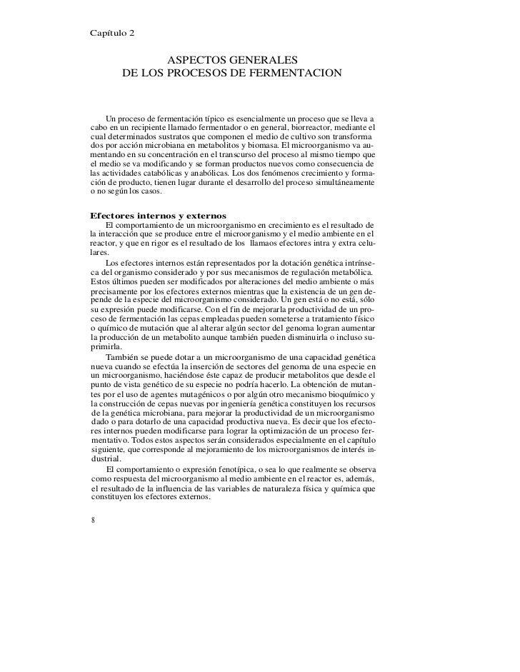 Capítulo 2                ASPECTOS GENERALES         DE LOS PROCESOS DE FERMENTACION     Un proceso de fermentación típico...