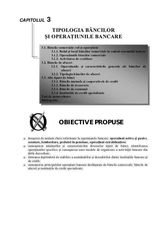 CAPITOLUL         3                   TIPOLOGIA BĂNCILOR                ŞI OPERAŢIUNILE BANCARE             3.1. Băncile c...