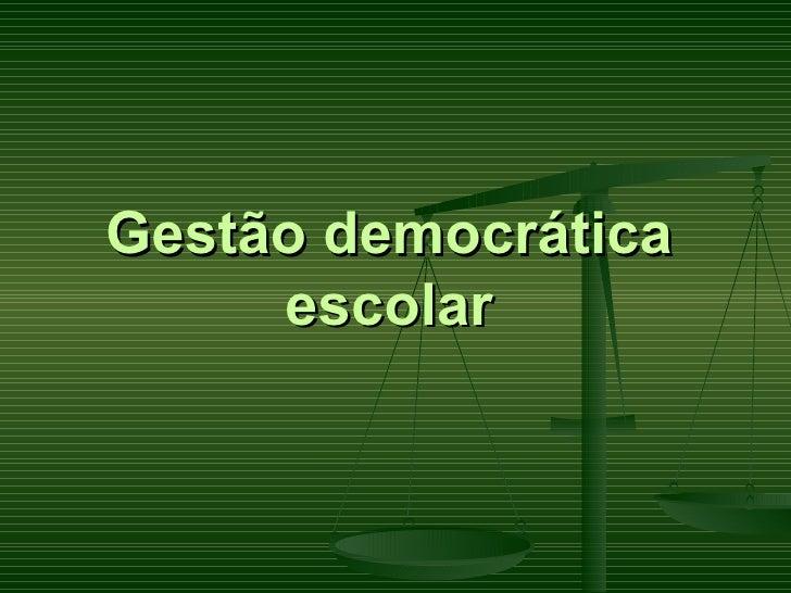 Gestão democrática escolar